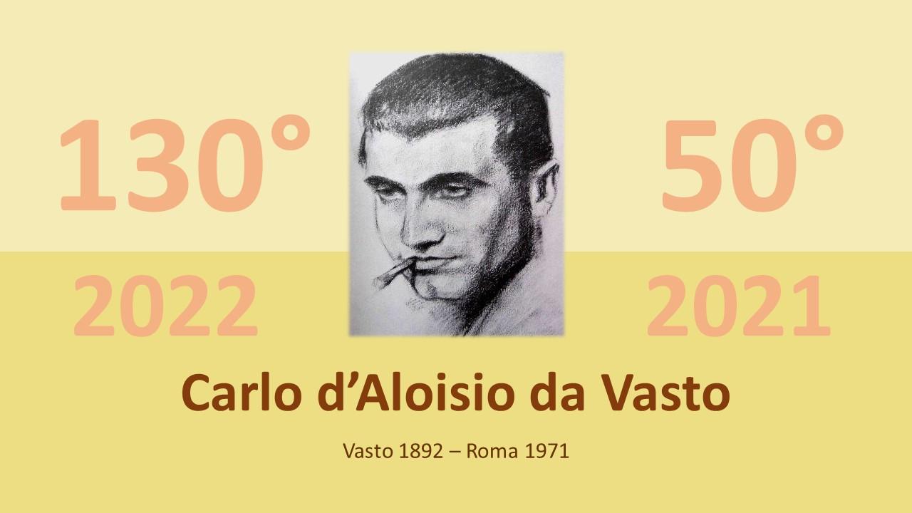 """50° e 130° di Carlo d'Aloisio da Vasto:  il lancio delle iniziative al Liceo Artistico """"Pantini-Pudente"""""""